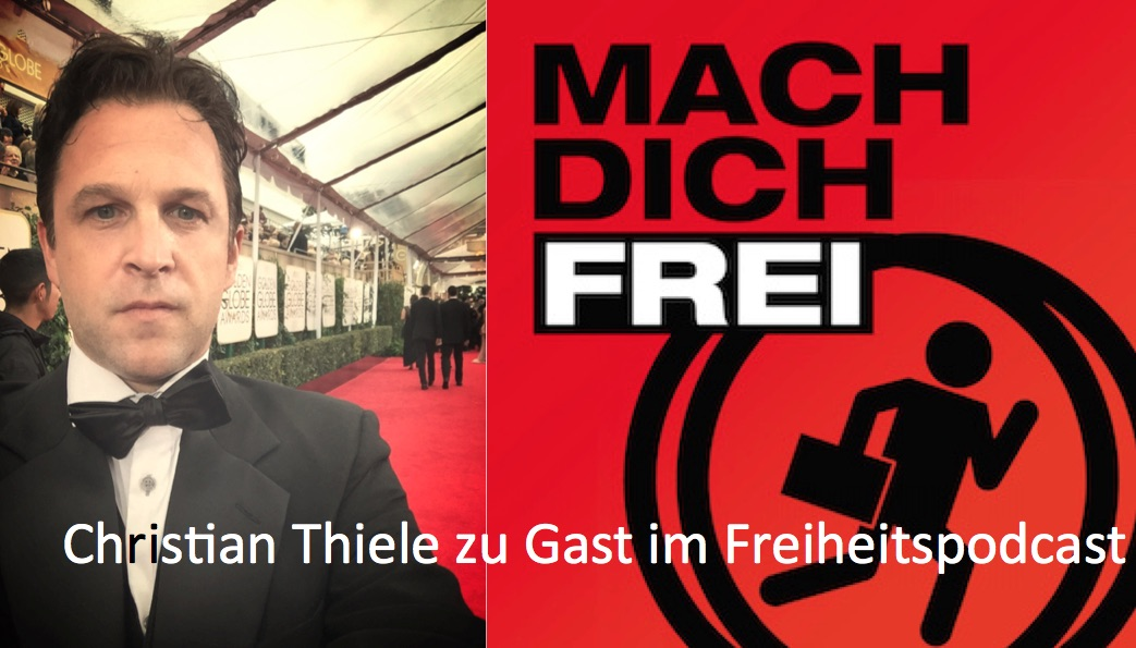 Christian Thiele Hollywood Freiheitspodcast