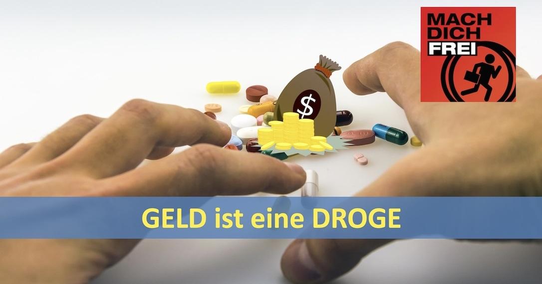 Geld ist eine Droge