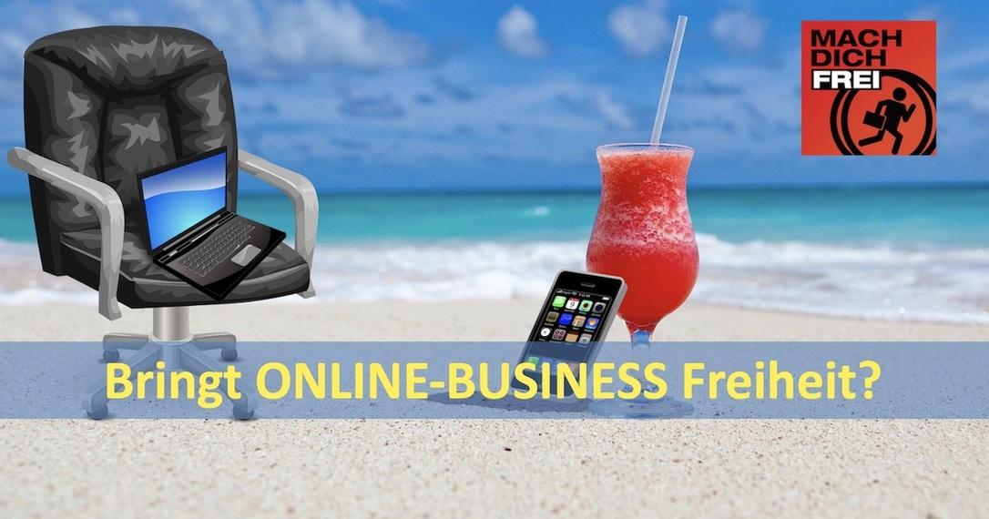 Bringt Online-Business Freiheit