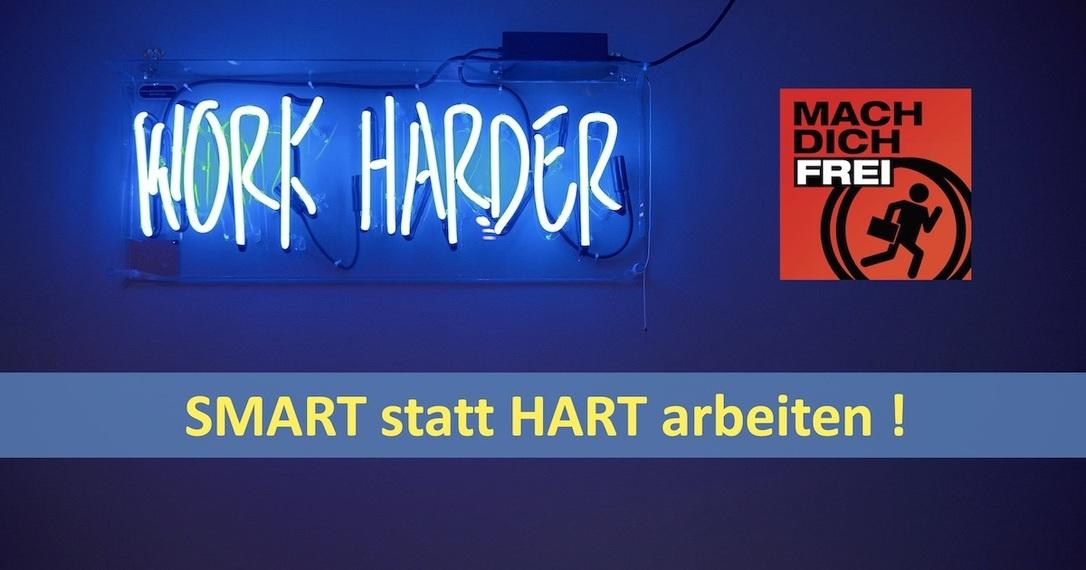 Smart statt hart arbeiten