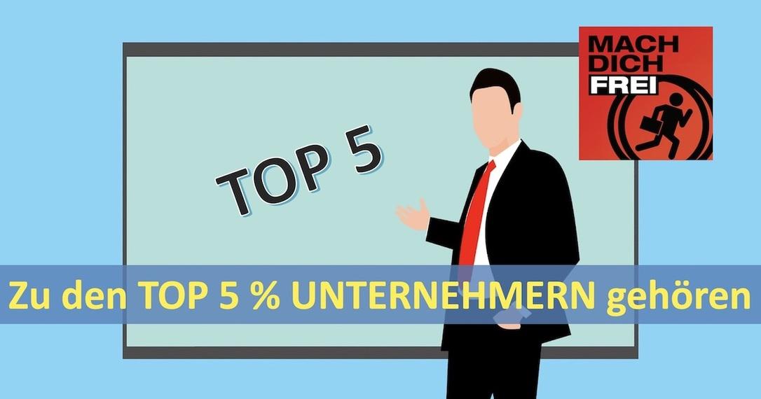 Top 5 Prozent Unternehmer