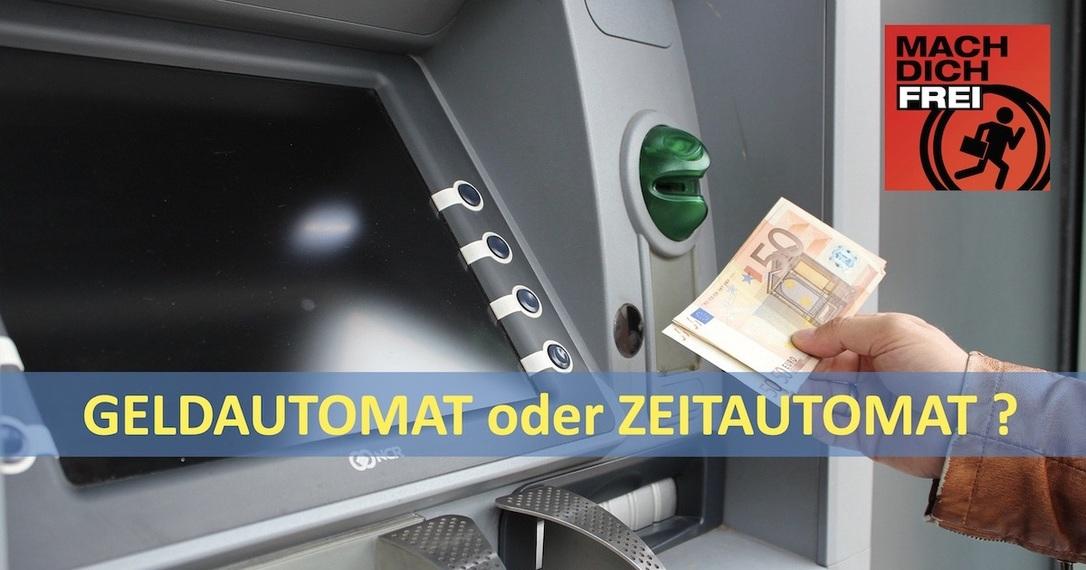 Zeitautomat oder Geldautomat
