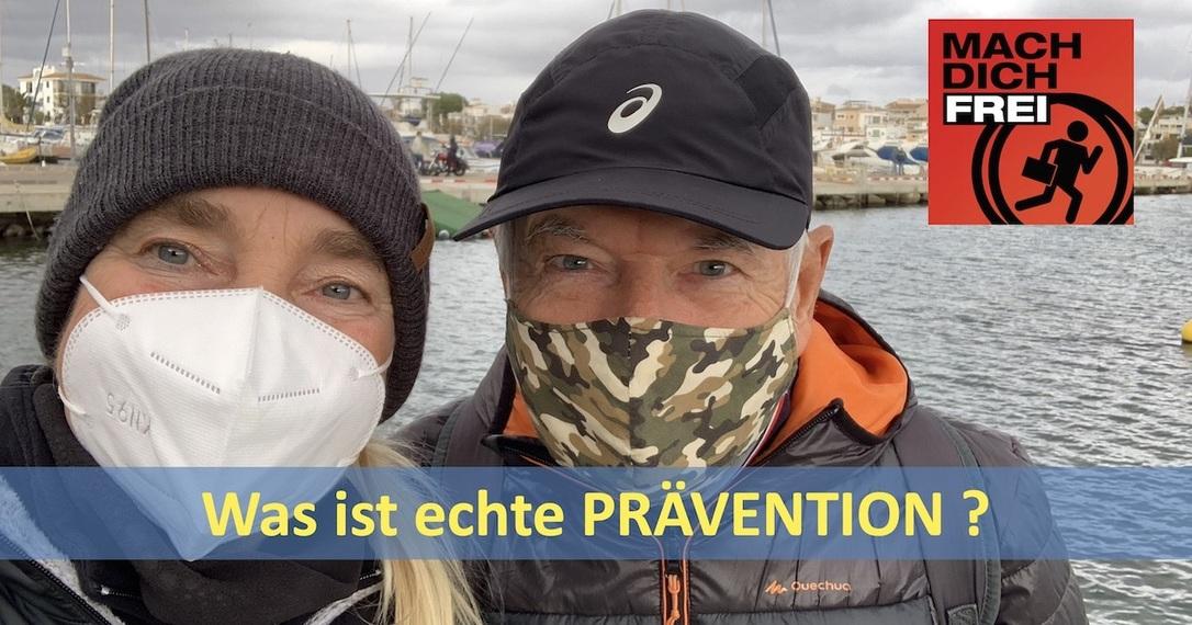 Was ist echte Prävention