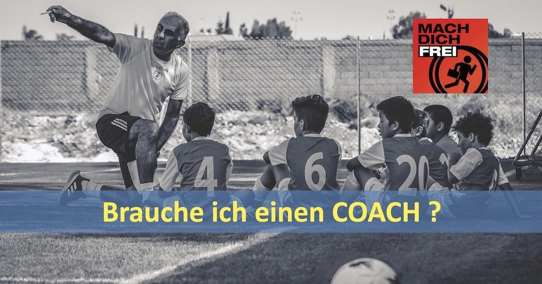 Brauche ich einen Coach Berater Mentor