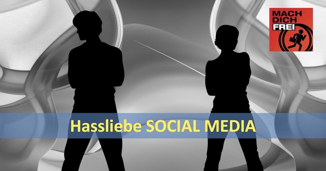 Hassliebe Social Media