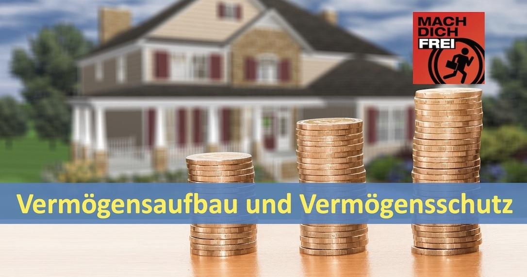 Vermögensaufbau und Vermögensschutz
