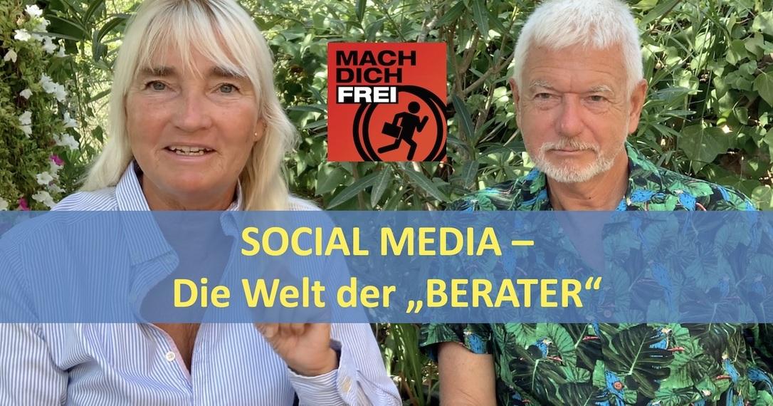 Social Media die Welt der Berater
