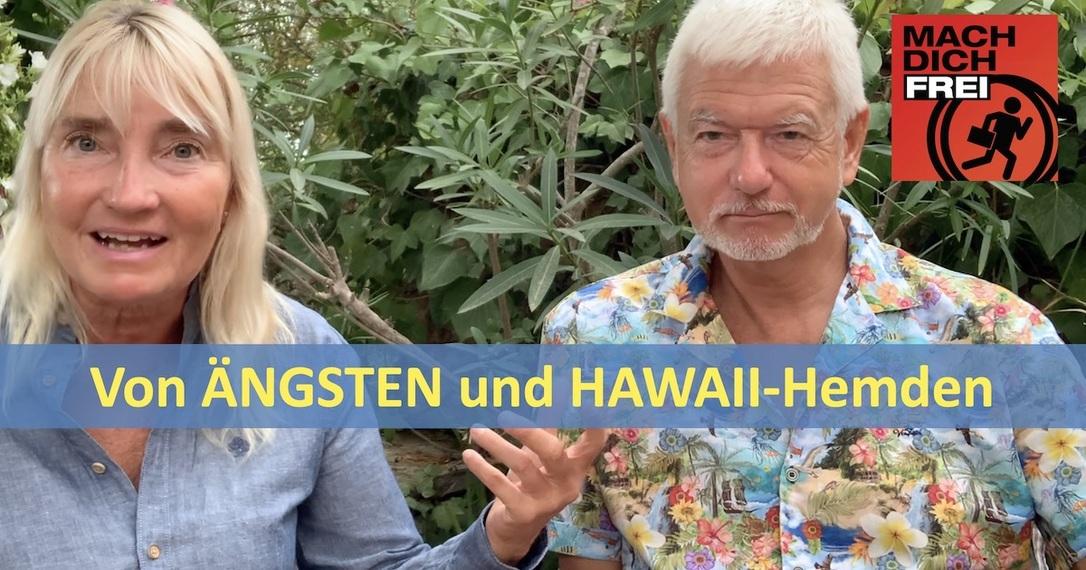 Ängste und Hawaii-Hemden
