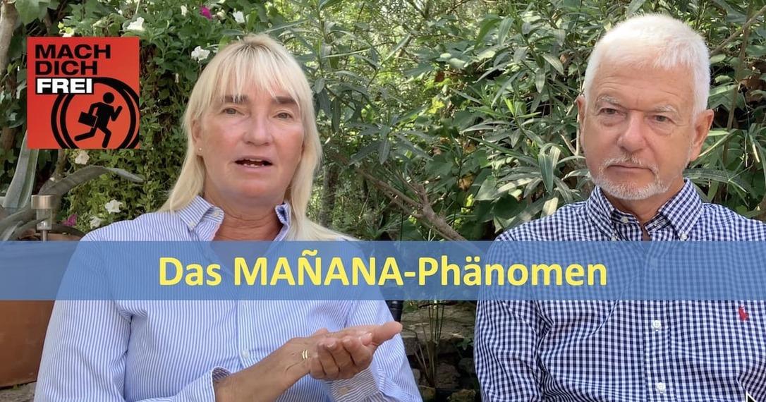 Das Manana-Phänomen
